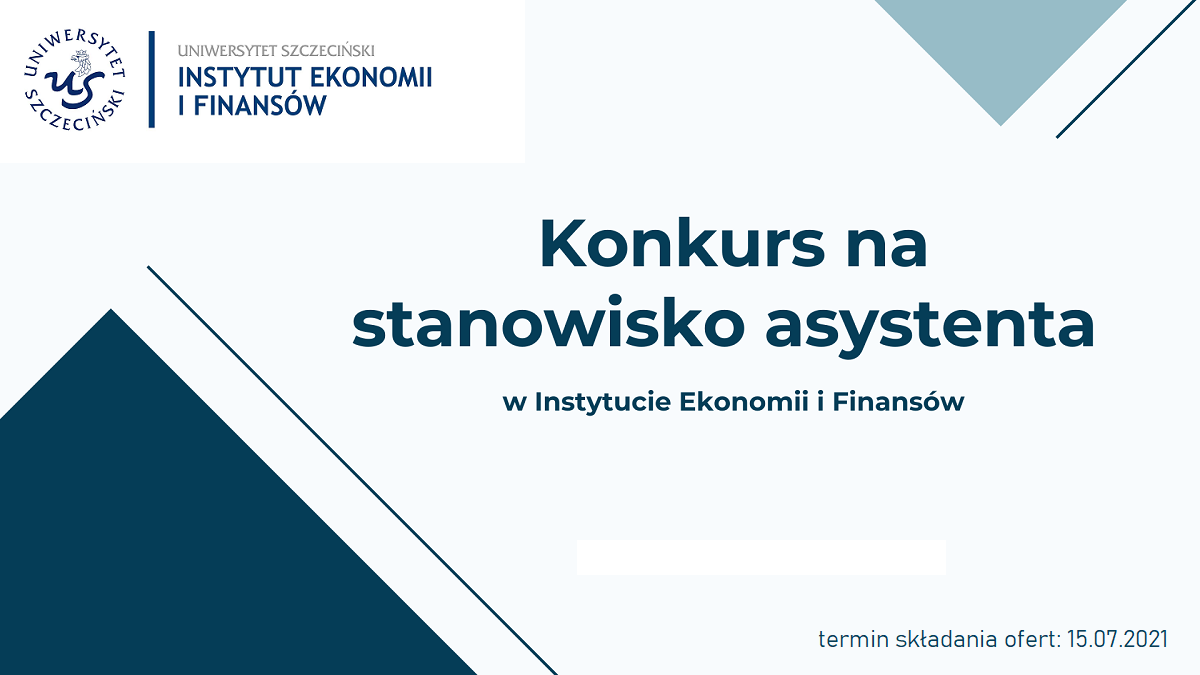 Konkurs na stanowisko asystenta w Instytucie Ekonomii i Finansów