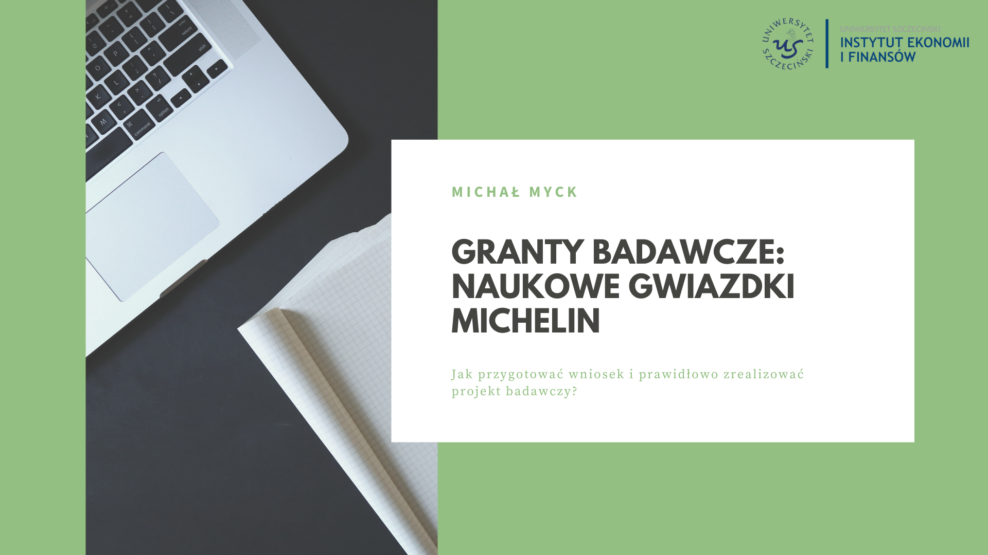 Kolejne szkolenie wewnętrzne w Instytucie – prof. Michał Myck o naukowych gwiazdkach Michelin