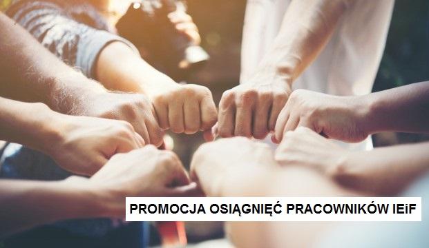 Promocja osiągnięć pracowników Instytutu Ekonomii i Finansów w roku 2020